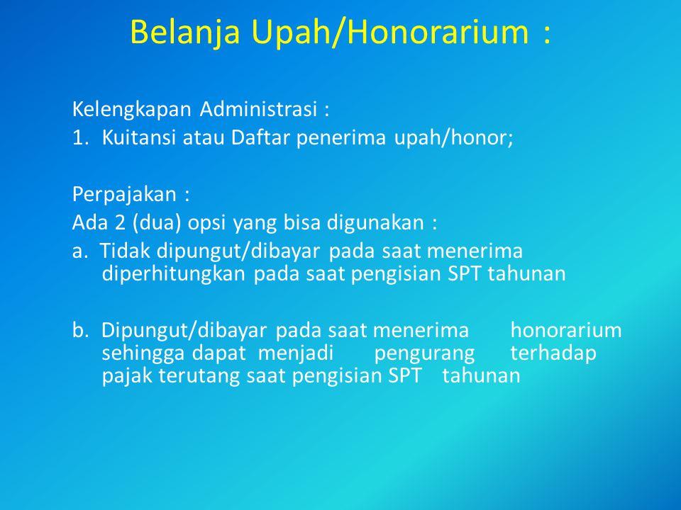 Belanja Upah/Honorarium :