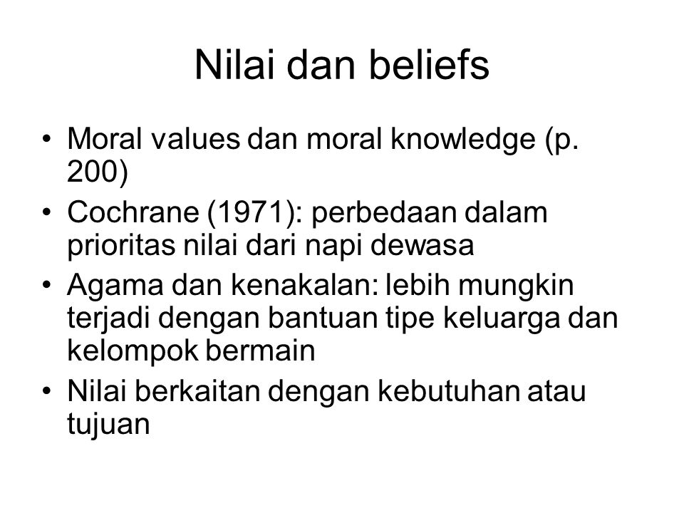 Nilai dan beliefs Moral values dan moral knowledge (p. 200)