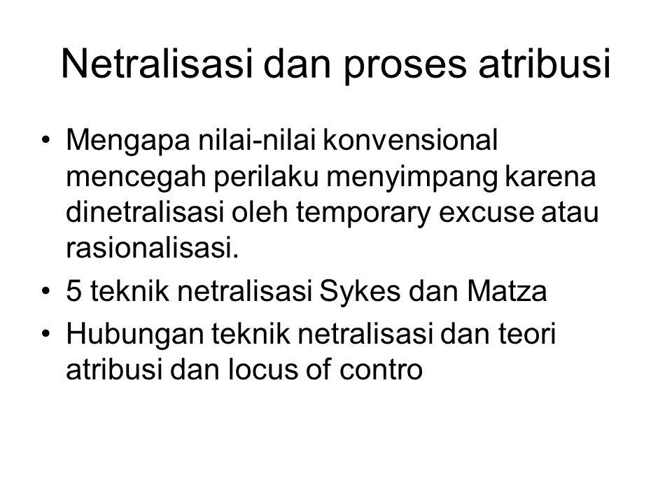Netralisasi dan proses atribusi