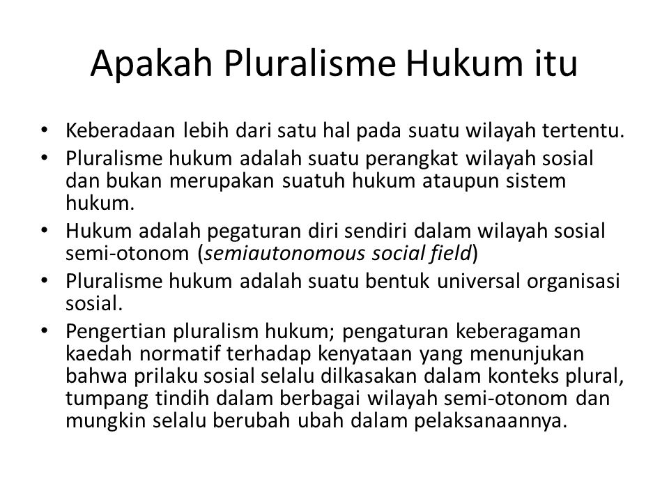 Apakah Pluralisme Hukum itu