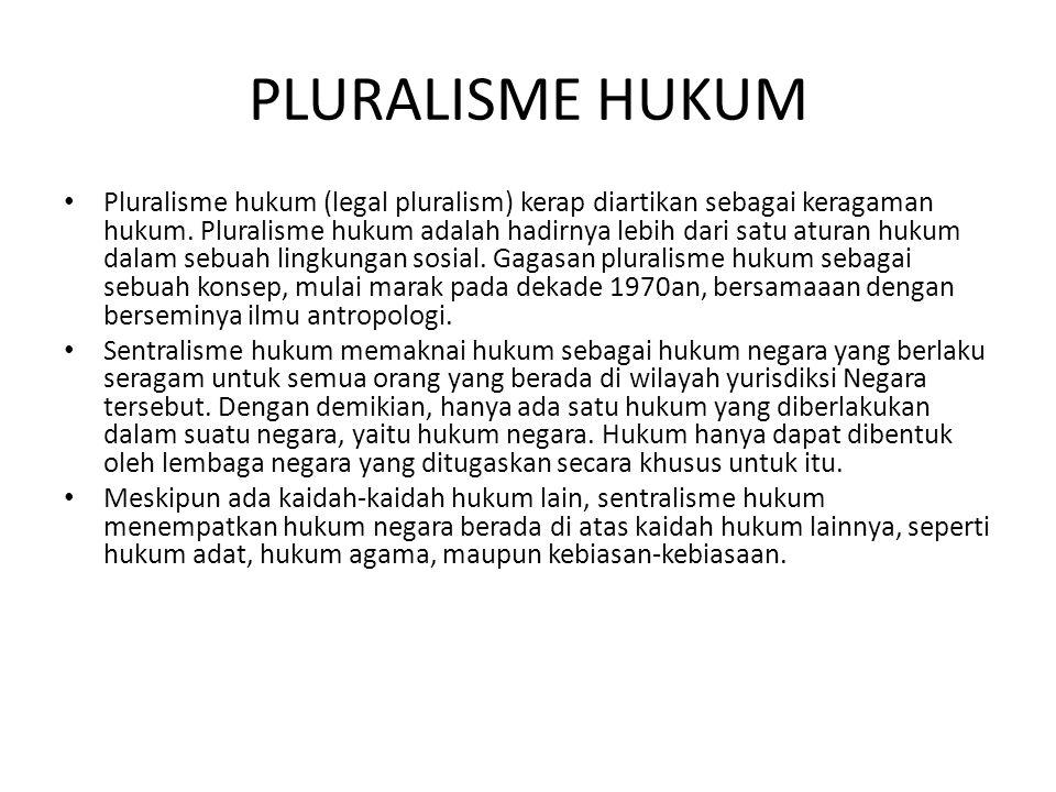 PLURALISME HUKUM