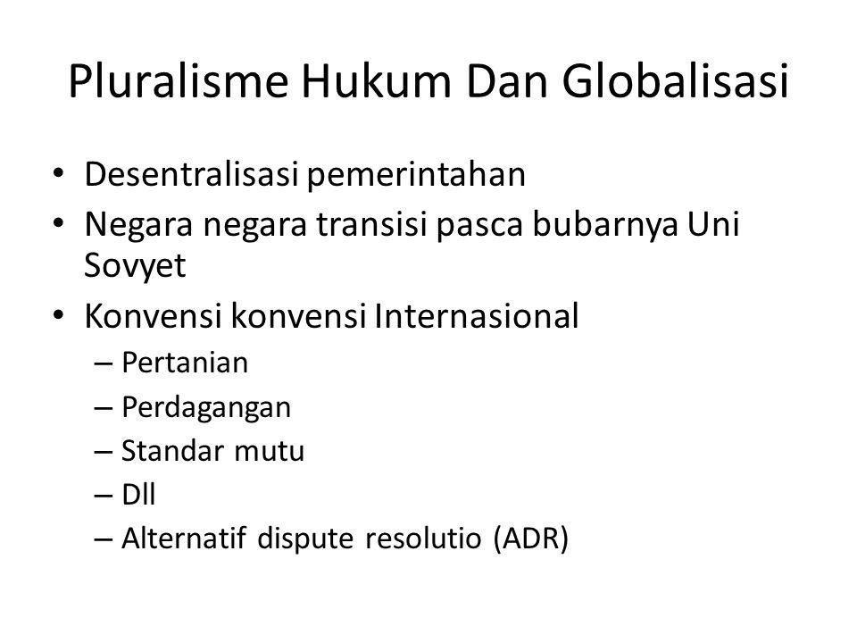 Pluralisme Hukum Dan Globalisasi