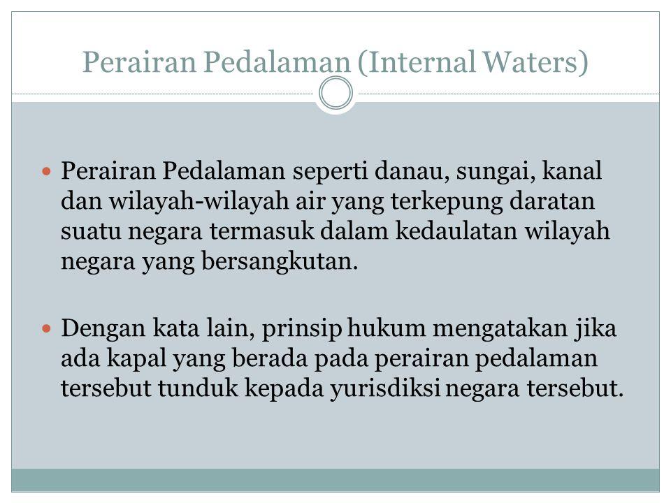 Perairan Pedalaman (Internal Waters)