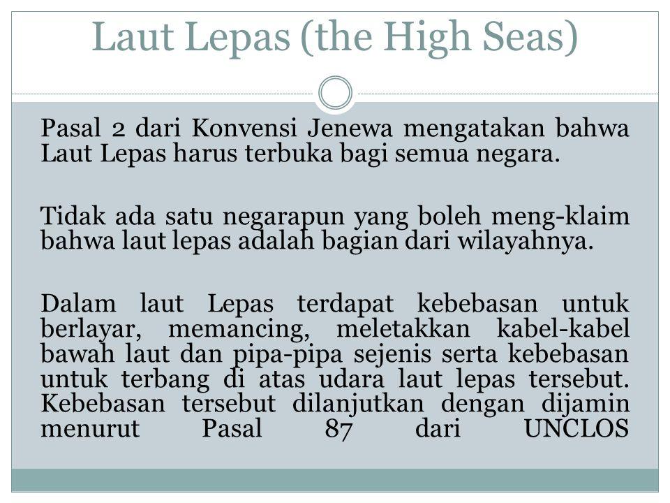 Laut Lepas (the High Seas)