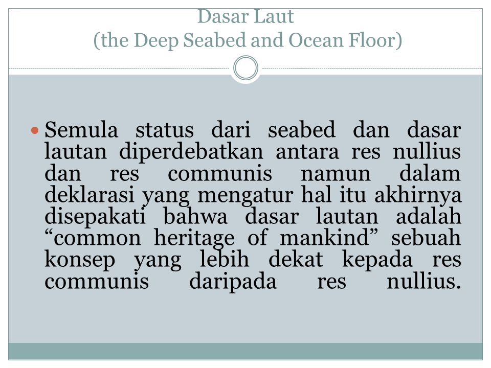Dasar Laut (the Deep Seabed and Ocean Floor)