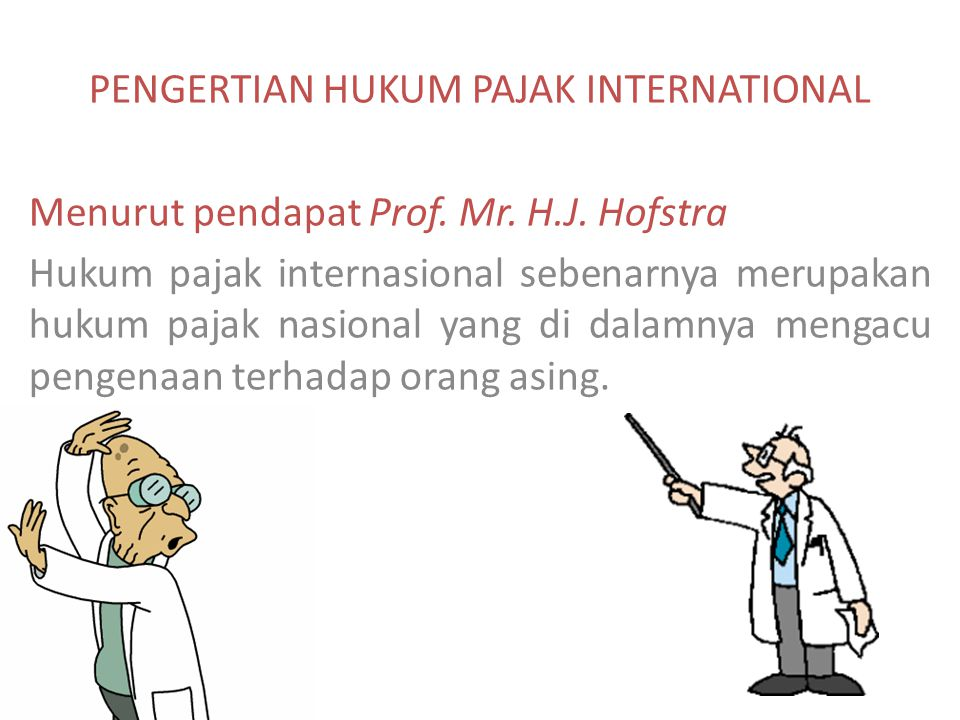 PENGERTIAN HUKUM PAJAK INTERNATIONAL
