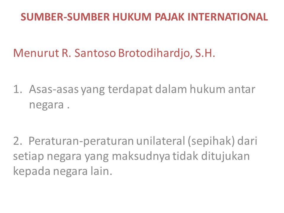 SUMBER-SUMBER HUKUM PAJAK INTERNATIONAL
