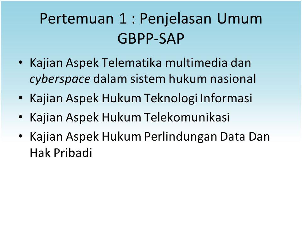 Pertemuan 1 : Penjelasan Umum GBPP-SAP