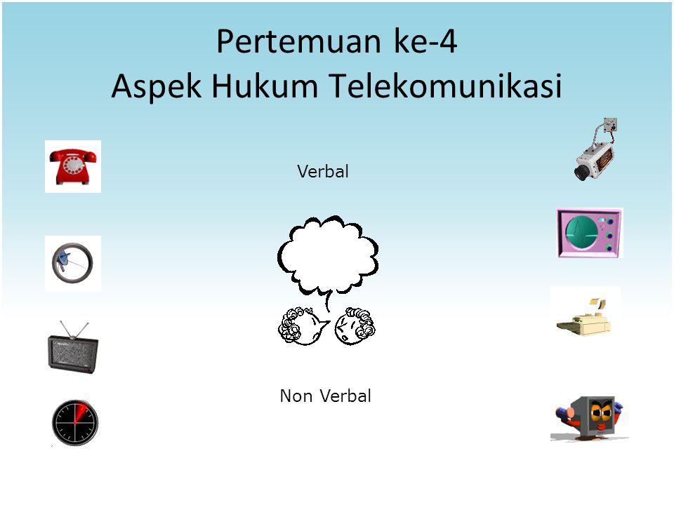 Pertemuan ke-4 Aspek Hukum Telekomunikasi