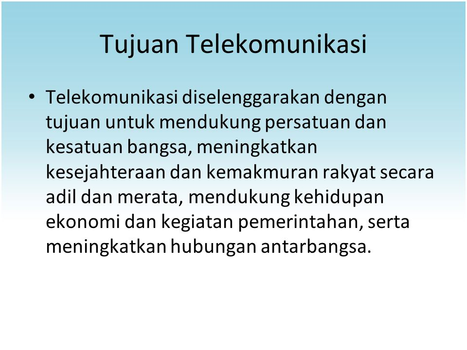 Tujuan Telekomunikasi