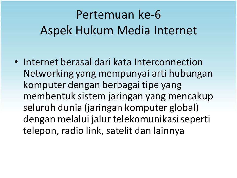 Pertemuan ke-6 Aspek Hukum Media Internet