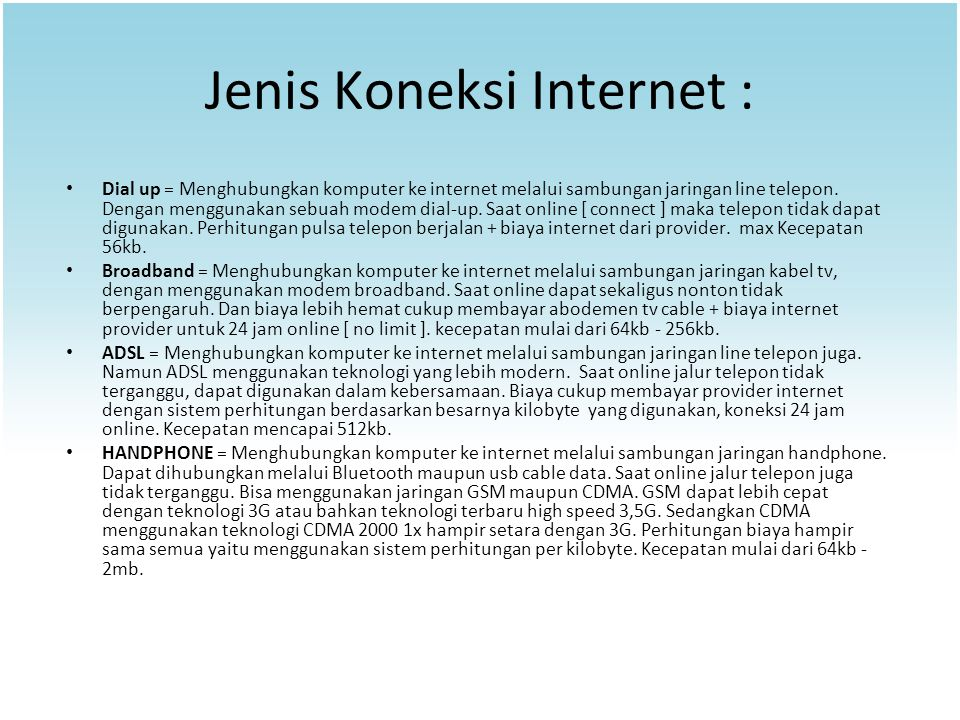 Jenis Koneksi Internet :