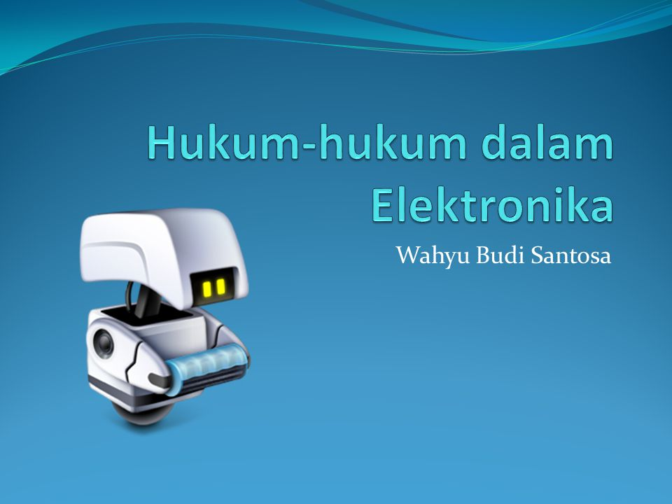 Hukum-hukum dalam Elektronika