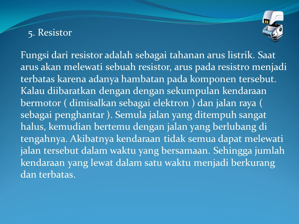 5. Resistor