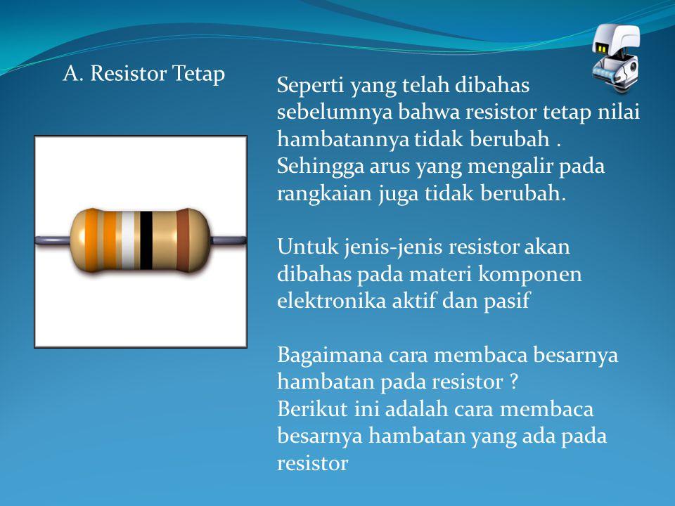 Bagaimana cara membaca besarnya hambatan pada resistor