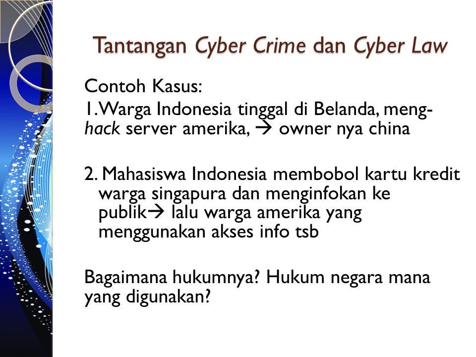 Tantangan Cyber Crime dan Cyber Law