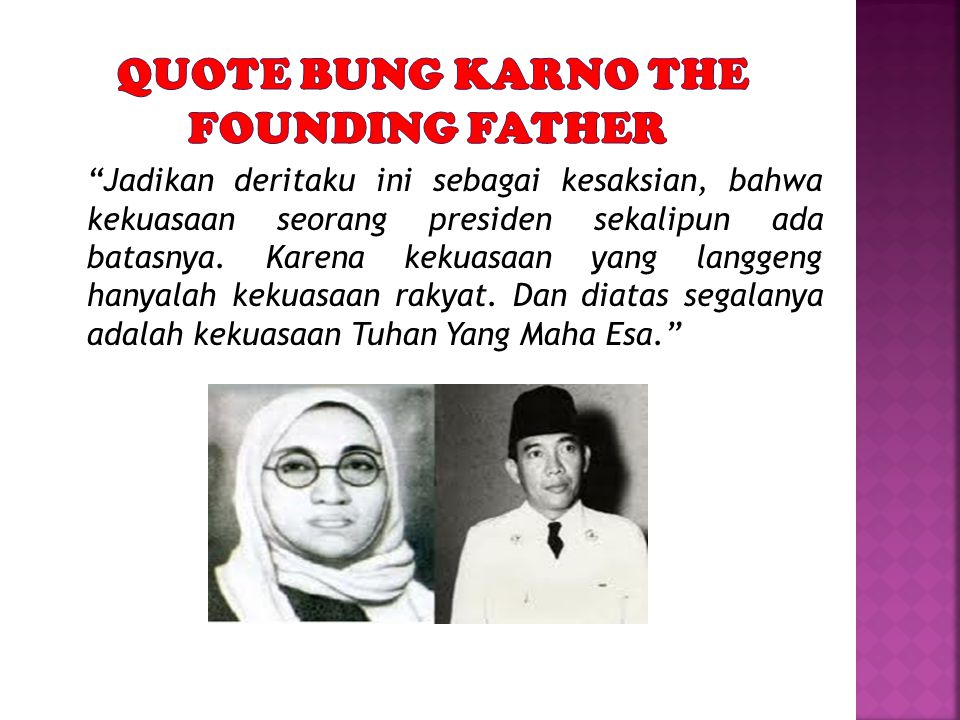 QUOTE BUNG KARNO THE FOUNDING FATHER