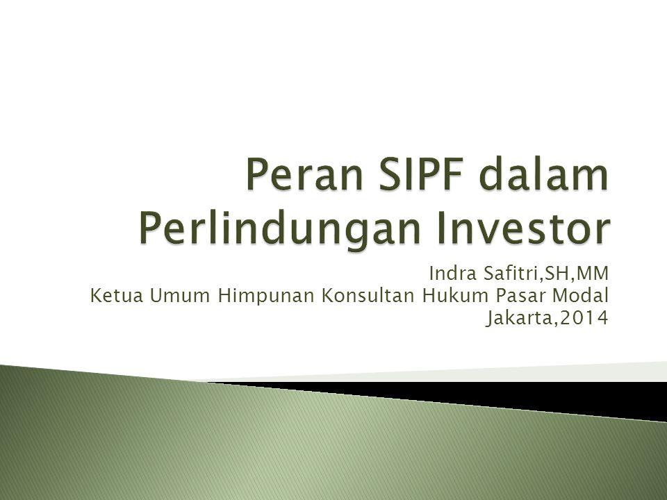 Peran SIPF dalam Perlindungan Investor