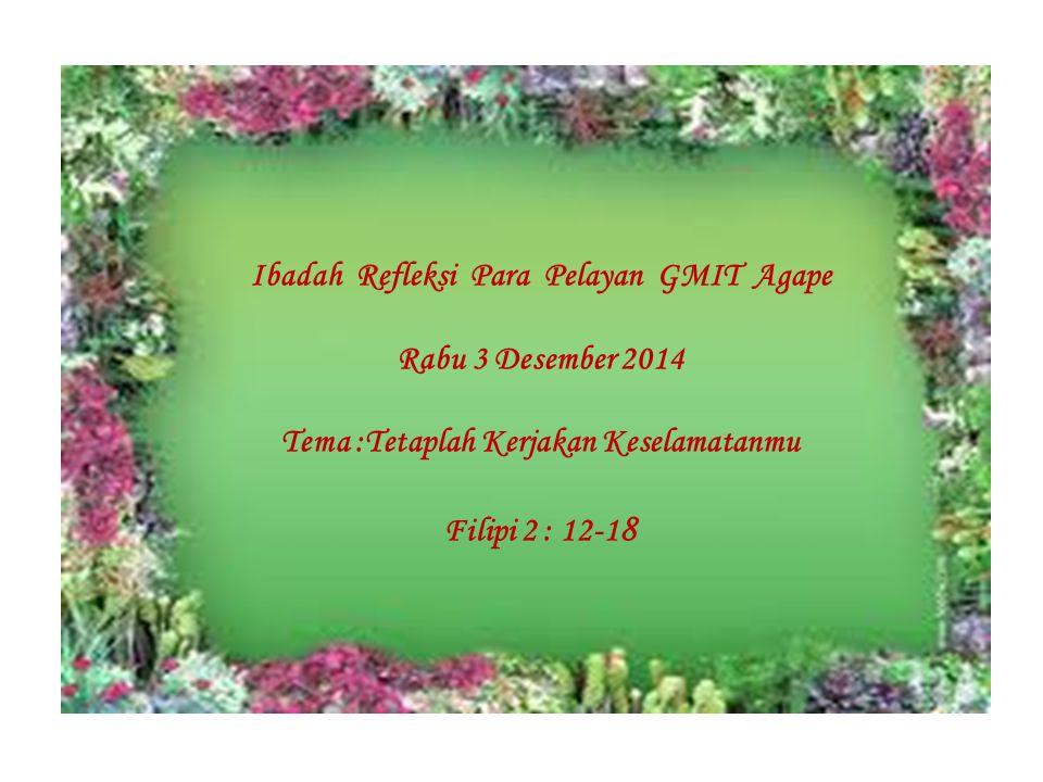 Ibadah Refleksi Para Pelayan GMIT Agape Rabu 3 Desember 2014
