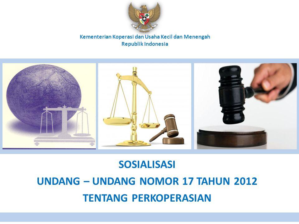 SOSIALISASI UNDANG – UNDANG NOMOR 17 TAHUN 2012 TENTANG PERKOPERASIAN