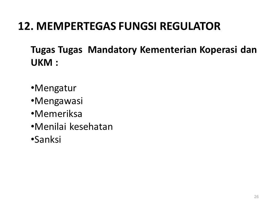 12. MEMPERTEGAS FUNGSI REGULATOR