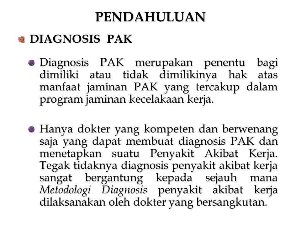 PENDAHULUAN DIAGNOSIS PAK