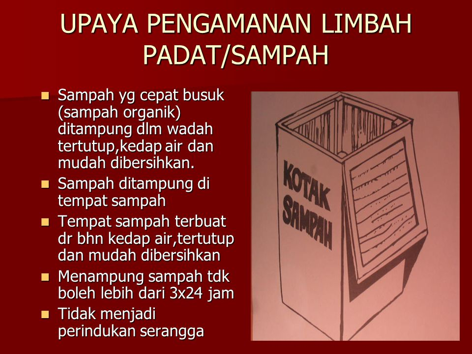 UPAYA PENGAMANAN LIMBAH PADAT/SAMPAH
