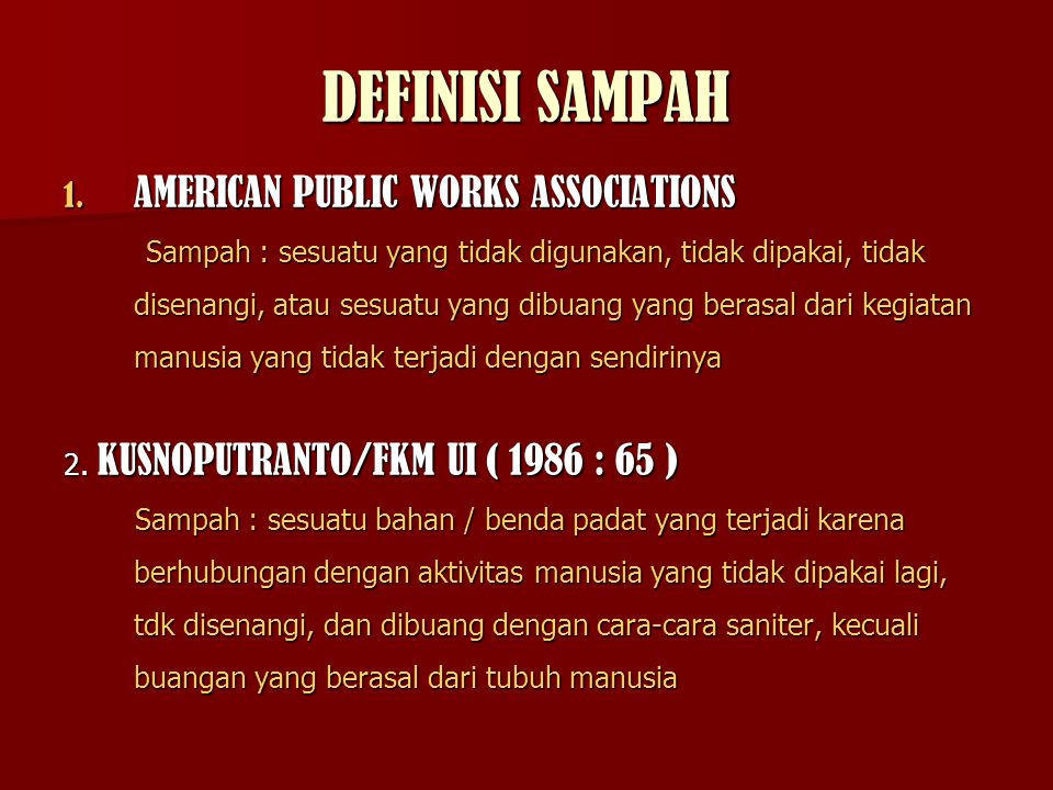 DEFINISI SAMPAH AMERICAN PUBLIC WORKS ASSOCIATIONS