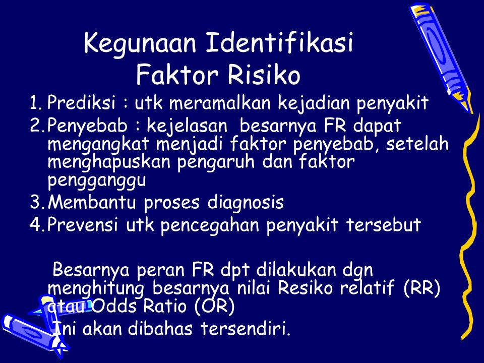 Kegunaan Identifikasi Faktor Risiko