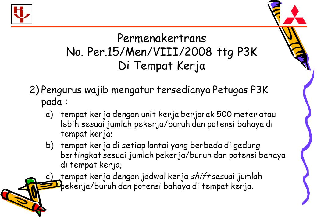 Permenakertrans No. Per.15/Men/VIII/2008 ttg P3K Di Tempat Kerja