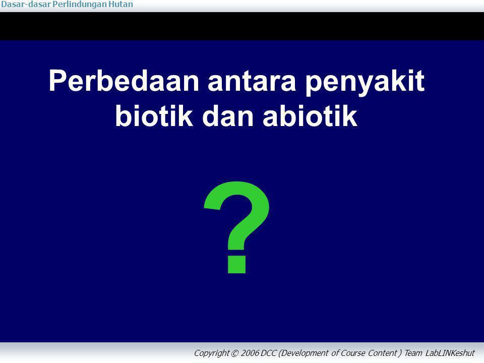 Perbedaan antara penyakit biotik dan abiotik