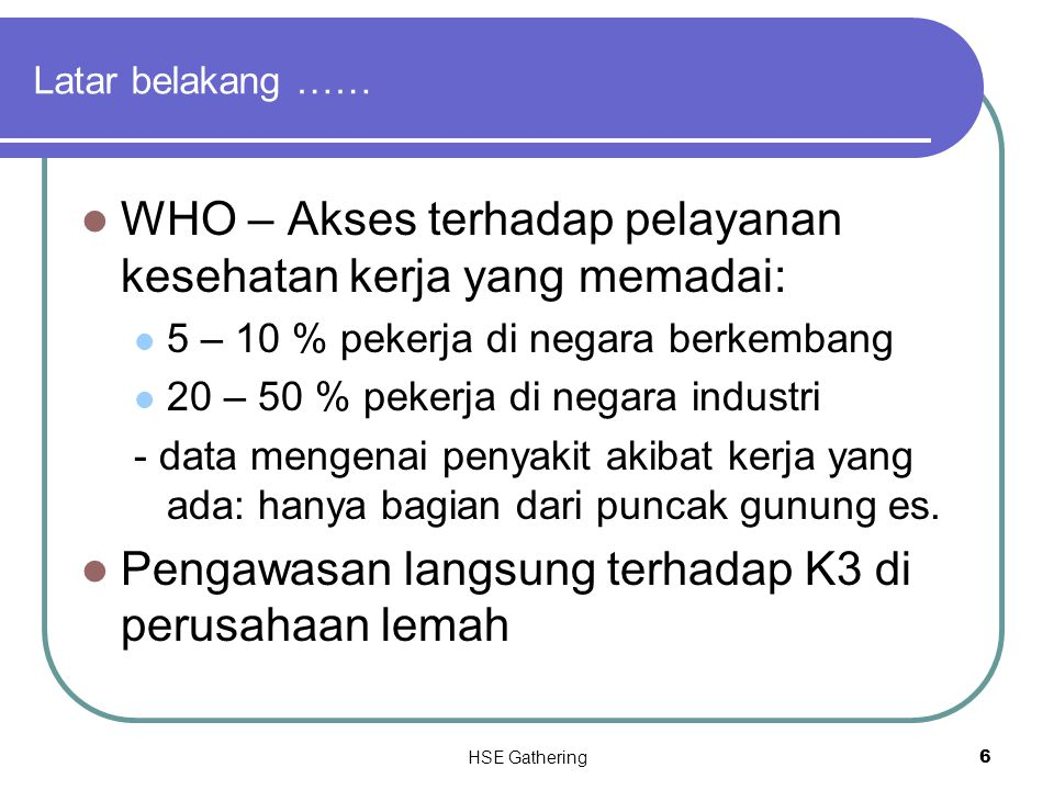 WHO – Akses terhadap pelayanan kesehatan kerja yang memadai: