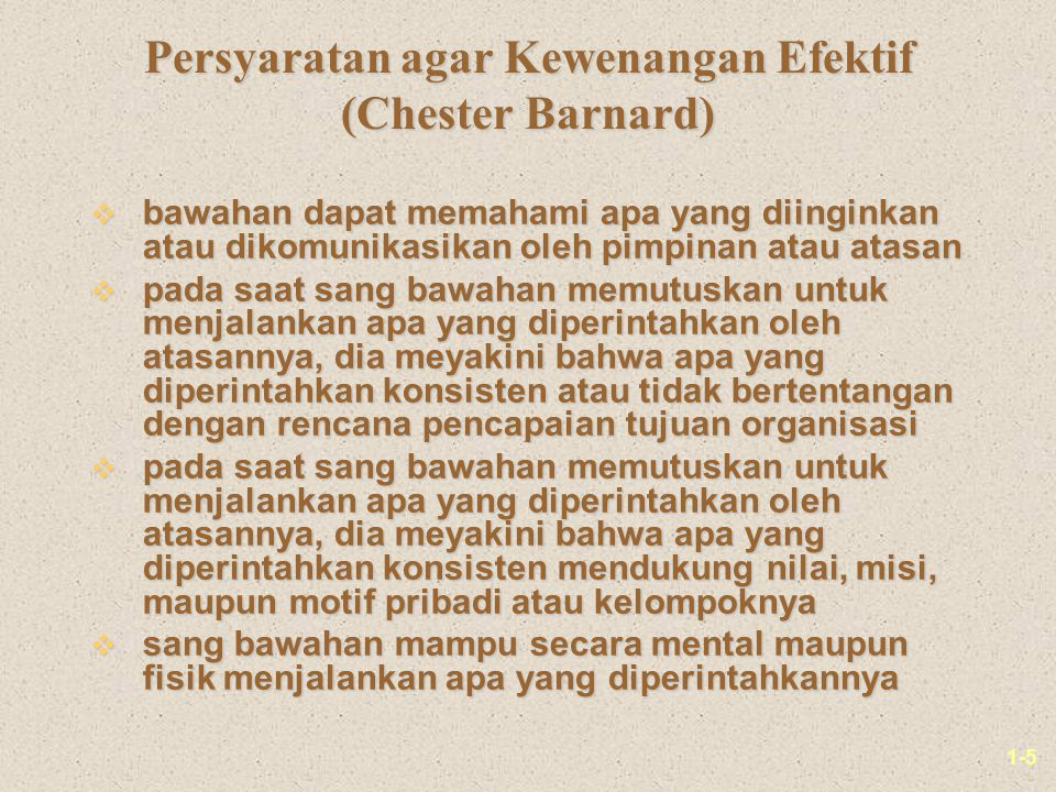 Persyaratan agar Kewenangan Efektif (Chester Barnard)