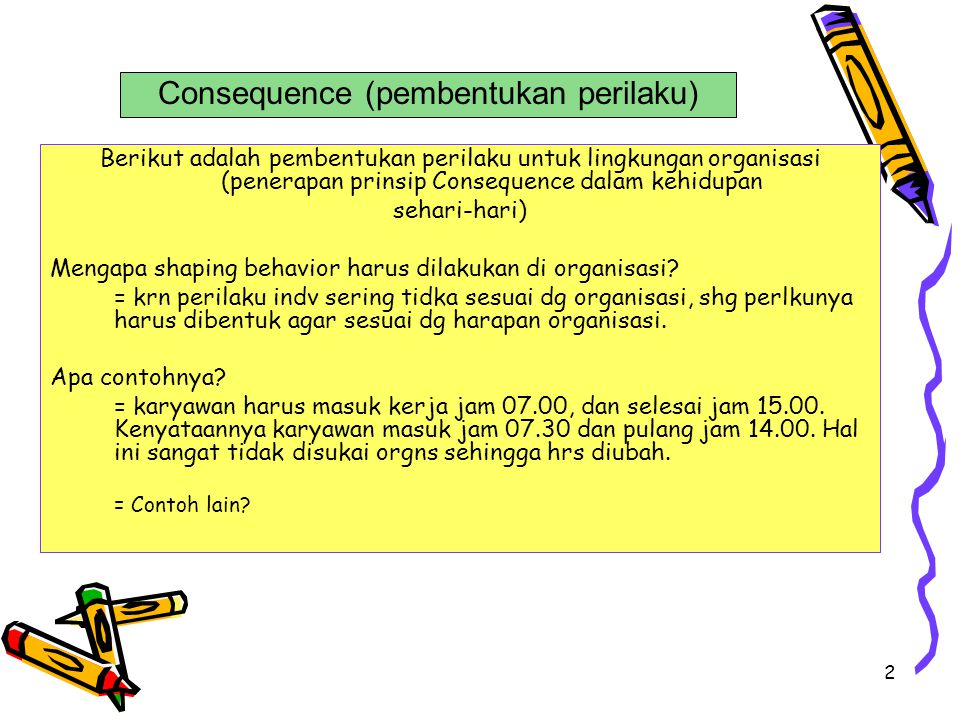 Consequence (pembentukan perilaku)
