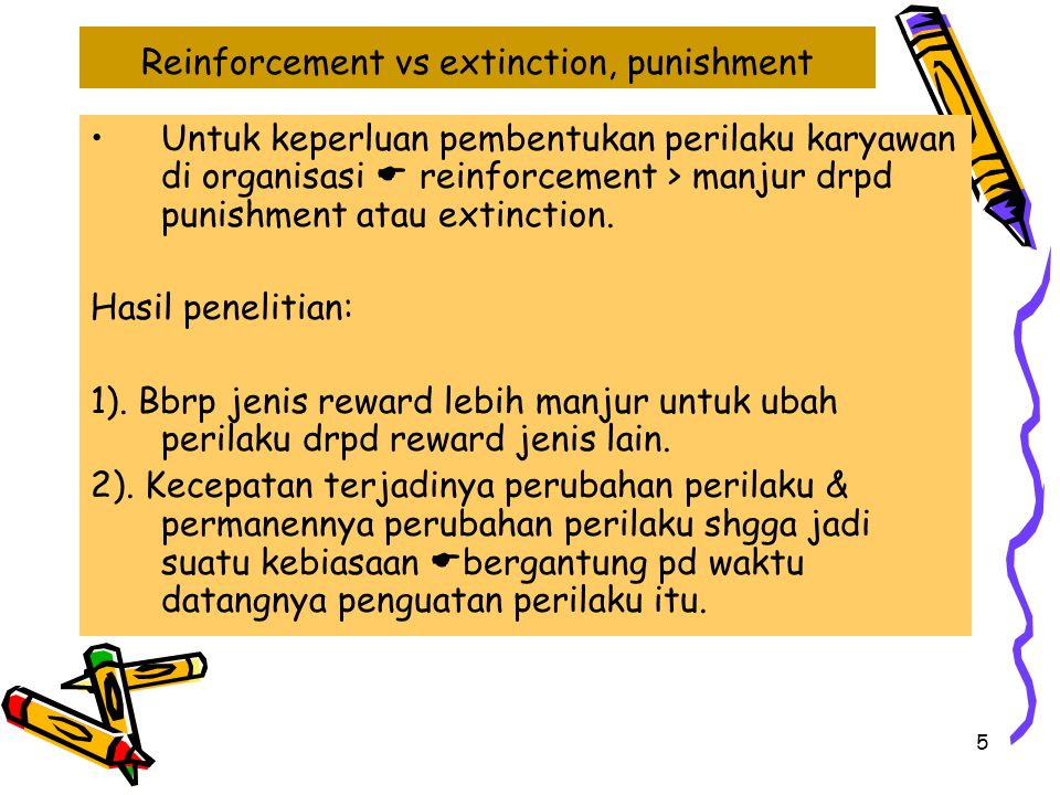 Reinforcement vs extinction, punishment
