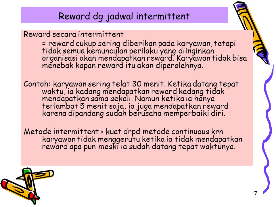 Reward dg jadwal intermittent