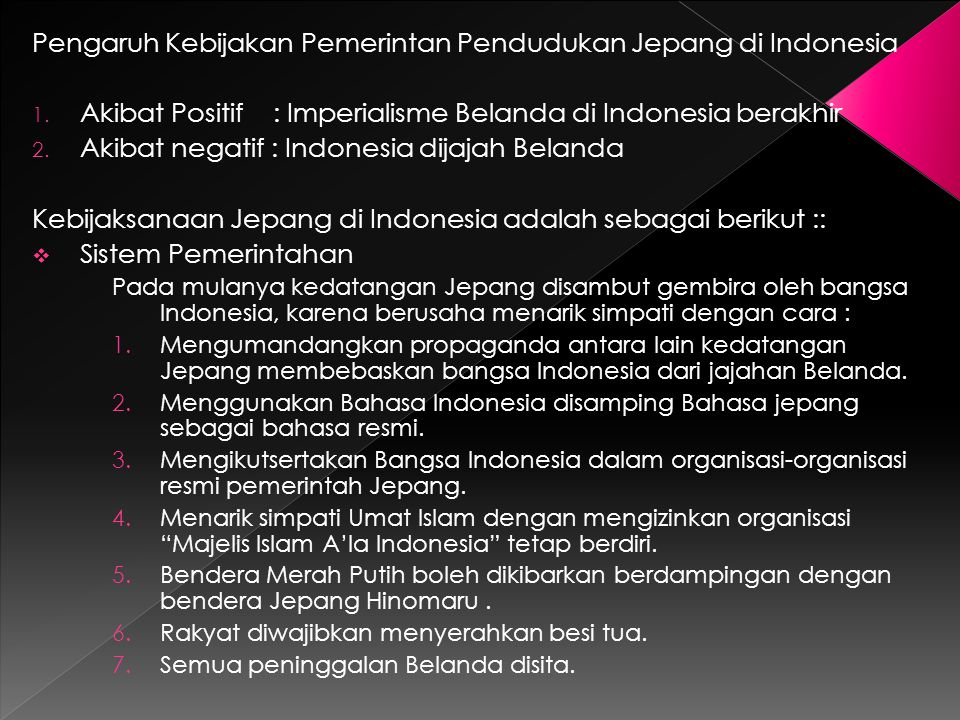 Pengaruh Kebijakan Pemerintan Pendudukan Jepang di Indonesia
