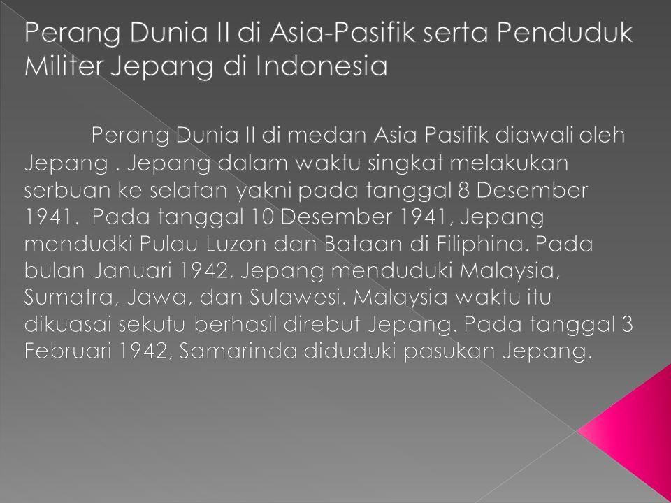 Perang Dunia II di Asia-Pasifik serta Penduduk Militer Jepang di Indonesia