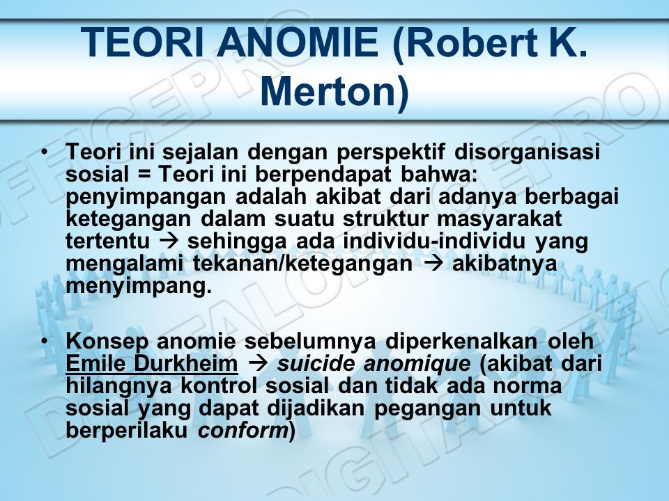 TEORI ANOMIE (Robert K. Merton)