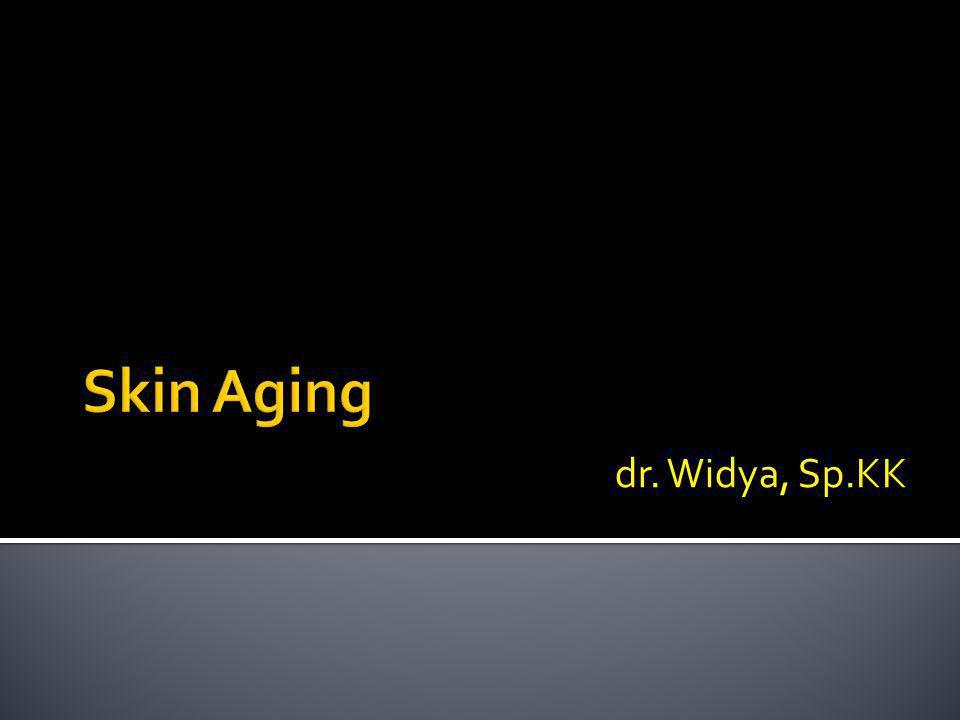 Skin Aging dr. Widya, Sp.KK