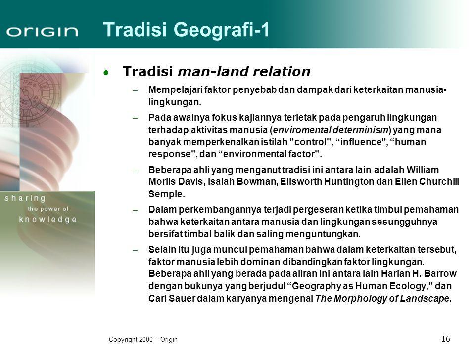 Tradisi Geografi-1 Tradisi man-land relation