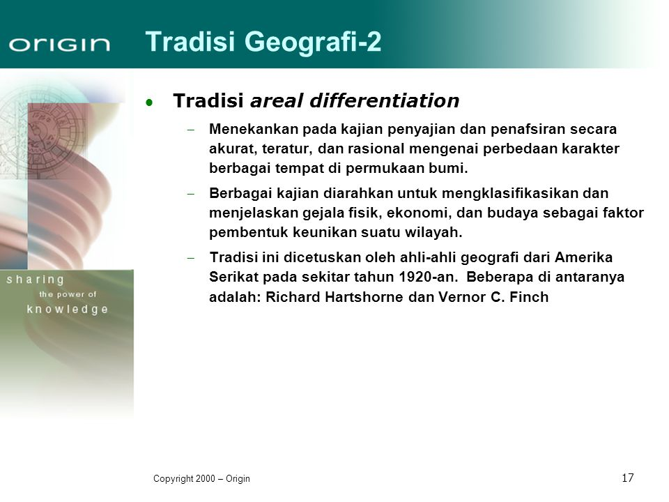 Tradisi Geografi-2 Tradisi areal differentiation