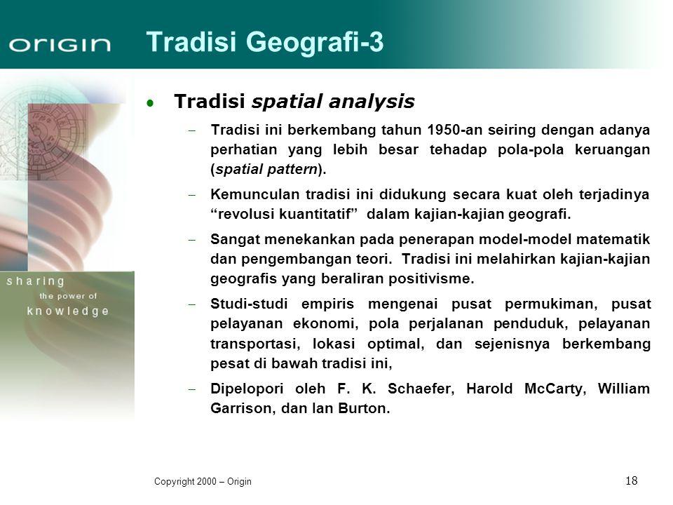 Tradisi Geografi-3 Tradisi spatial analysis