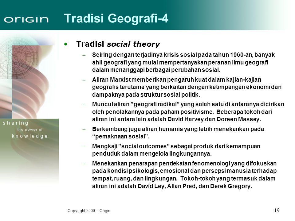 Tradisi Geografi-4 Tradisi social theory