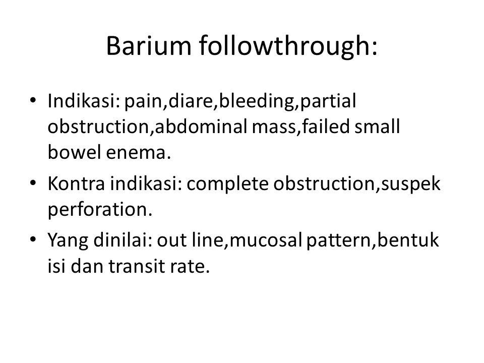 Barium followthrough: