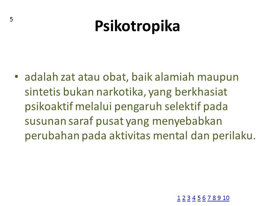 Psikotropika 5.