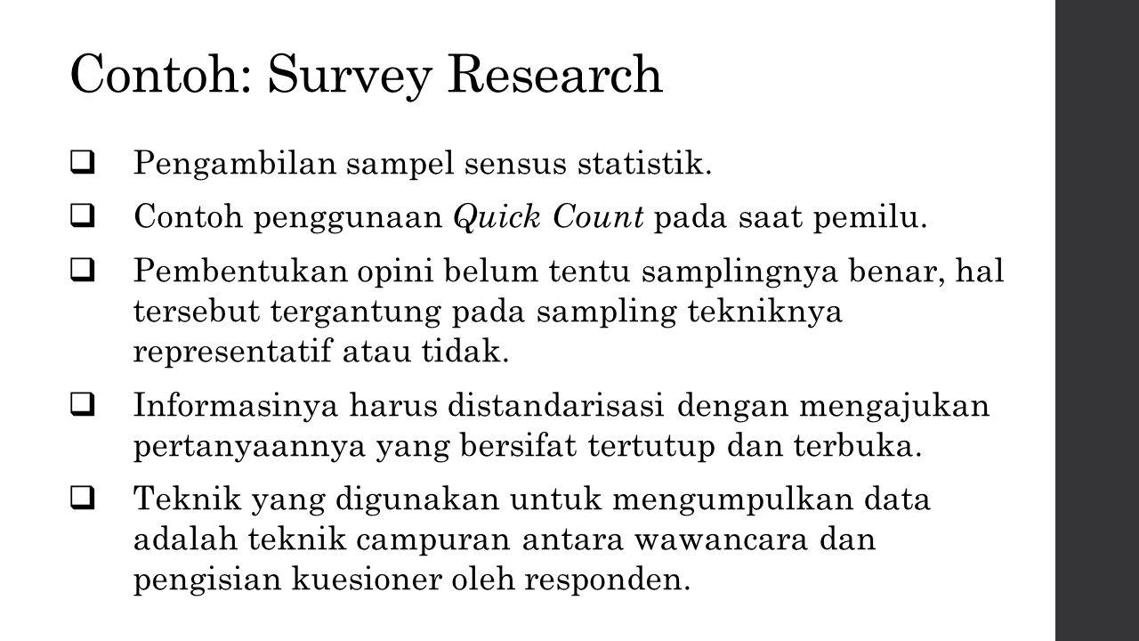 Contoh: Survey Research