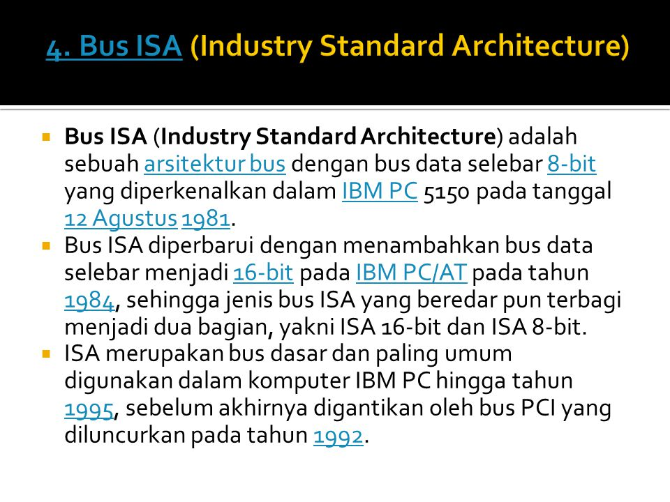 4. Bus ISA (Industry Standard Architecture)