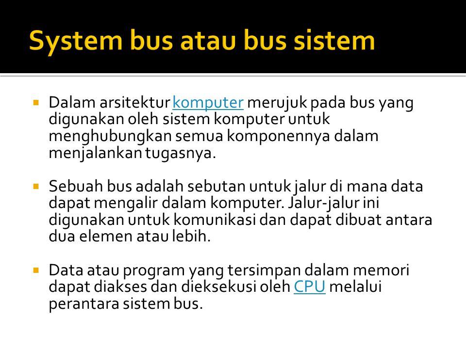 System bus atau bus sistem