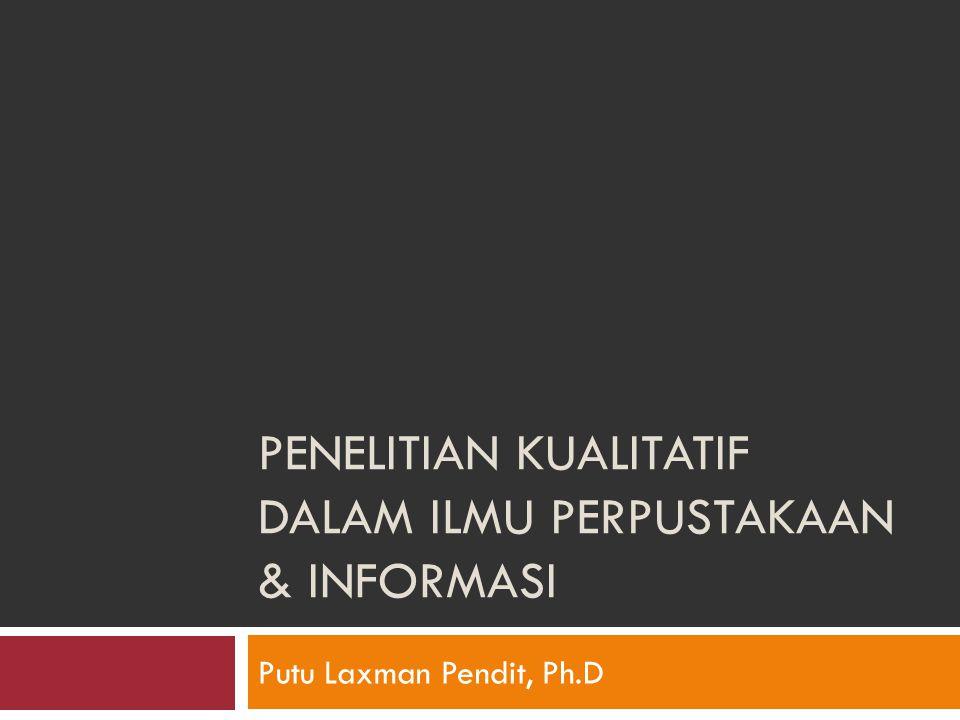 Penelitian Kualitatif dalam Ilmu Perpustakaan & Informasi